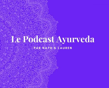 Podcast Ayurveda